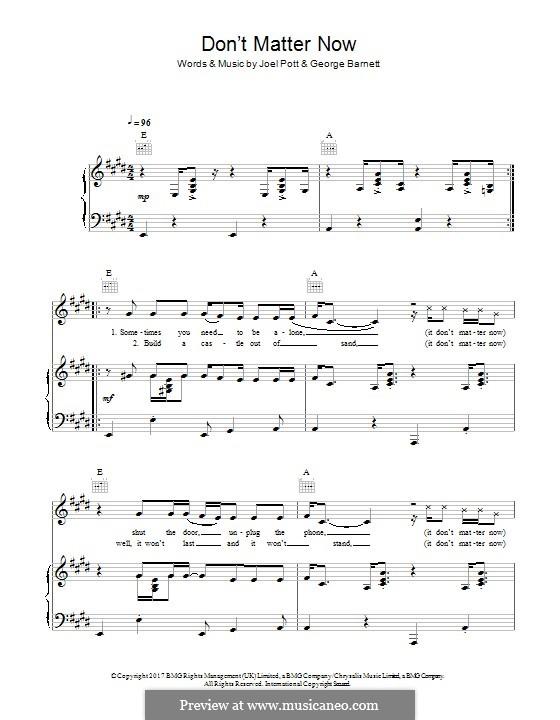 Don't Matter Now: Для голоса и фортепиано (или гитары) by Joel Pott, George Ezra Barnett