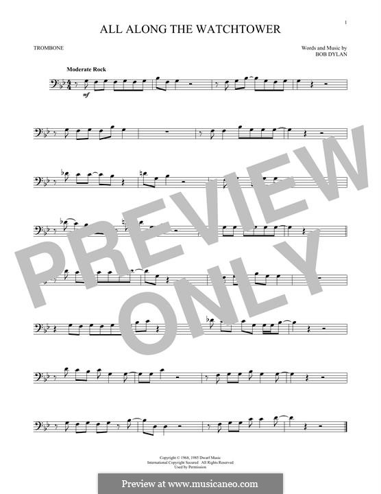 All Along the Watchtower: For trombone by Bob Dylan