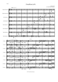 Crucifixus: For recorder octet (or recorder orchestra) by Антонио Лотти