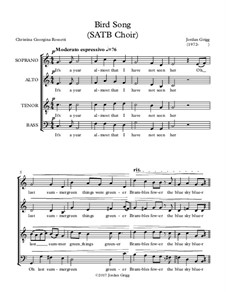 Bird Song (SATB Choir): Bird Song (SATB Choir) by Jordan Grigg