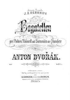 Багатели для двух скрипок, виолончели и фисгармонии (или фортепиано), B.79 Op.47: Партитура by Антонин Дворжак