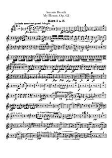 Моя Родина, B.125a Op.62: Партии валторн by Антонин Дворжак