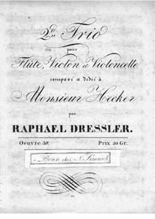 Трио для флейты, скрипки и виолончели No.2, Op.39: Партия флейты by Рафаэль Дресслер