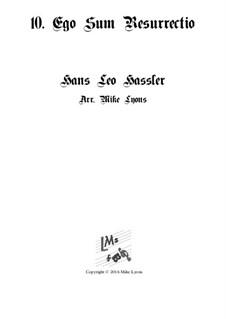 Cantiones Sacrae: No.10 Ego sum resurrectio, for brass quartet by Ханс Лео Хасслер