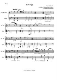 Rêvé-je: For alto recorder and guitar by Gabriel Bataille