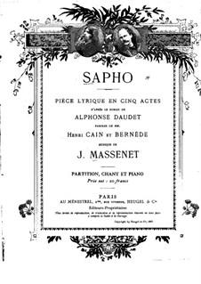 Сафо: Аранжировка для солистов, хора и фортепиано by Жюль Массне