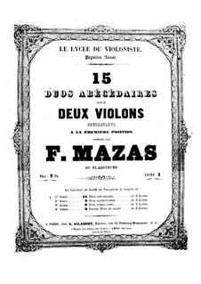 Пятнадцать дуэтов для двух скрипок, Op. posth.85: Пятнадцать дуэтов для двух скрипок by Жак-Фереол Мазас