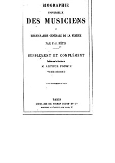 Biographie universelle des musiciens: Volume II and Supplement by Франсуа-Жозеф Фети