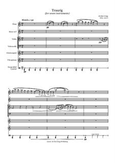 Traurig (for seven instruments): Traurig (for seven instruments) by Jordan Grigg