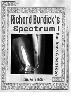 Spectrum I, an improvisation for horn and bassoon, Op.2a: Spectrum I, an improvisation for horn and bassoon by Richard Burdick