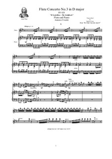 Six Flute Concertos for Flute, Strings and Cembalo, Op.10: Concerto No.3 in D major 'Il Cardellino'. Version for flute and piano, RV 428 by Антонио Вивальди