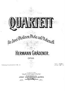 Струнный квартет No.1 ре минор, Op.33: Струнный квартет No.1 ре минор by Герман Греденер