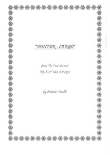 Концерт для скрипки с оркестром No.4 фа минор 'Зима', RV 297: Movement II. Version for guitars by Антонио Вивальди
