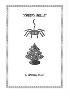 Creepy Bells: Creepy Bells by James Lord Pierpont