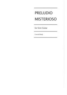 Preludio Misterioso: Preludio Misterioso by Lincoln Brady