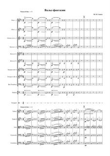 Вальс-фантазия си минор: Для оркестра - партитура by Михаил Глинка