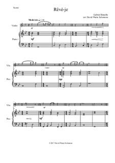 Rêvé-je: Для скрипки и фортепиано by Gabriel Bataille