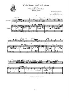 Six Cello Sonatas for Cello and Cembalo, Op.14: Cello Sonata No.3 in A minor, RV 43 by Антонио Вивальди