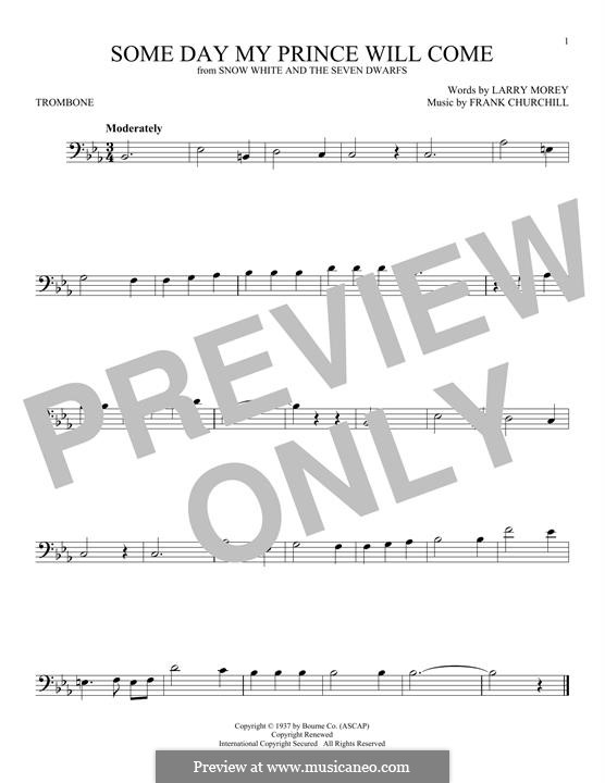 Some Day My Prince Will Come (from Snow White and The Seven Dwarfs): For trombone by Frank Churchill