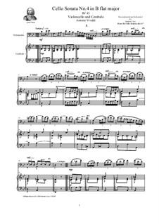 Six Cello Sonatas for Cello and Cembalo, Op.14: Cello Sonata No.4 in B flat major, RV 45 by Антонио Вивальди