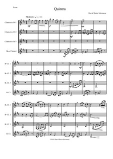 Quintra: For clarinet quartet (3 B flats and 1 Bass) by Дэвид Соломонс