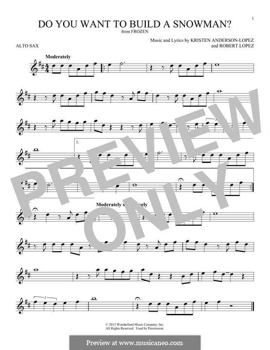 Do You Want to Build a Snowman? (Kristen Bell): Для альтового саксофона by Robert Lopez, Kristen Anderson-Lopez