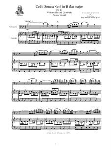 Six Cello Sonatas for Cello and Cembalo, Op.14: Cello Sonata No.6 in B flat major, RV 46 by Антонио Вивальди