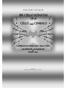 Six Cello Sonatas for Cello and Cembalo, Op.14: Full scores and cello part by Антонио Вивальди