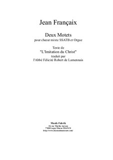 Deux Motets for SSATB chorus and organ: Deux Motets for SSATB chorus and organ by Жан Франсе