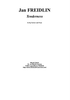 Tenderness: For Bb clarinet and piano by Jan Freidlin