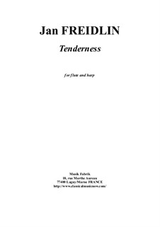 Tenderness: For flute and harp by Jan Freidlin