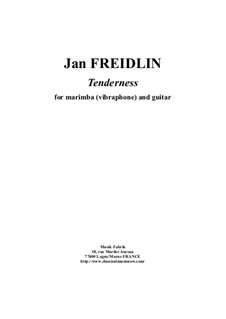 Tenderness: For marimba and guitar by Jan Freidlin