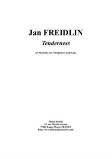 Tenderness: For marimba and piano by Jan Freidlin