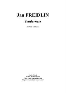 Tenderness: Для альта и фортепиано by Jan Freidlin