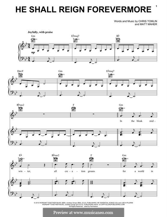 He Shall Reign Forevermore: Для голоса и фортепиано (или гитары) by Chris Tomlin, Matt Maher