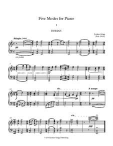 Five Modes for Piano: Five Modes for Piano by Jordan Grigg