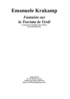 Фантазия на темы из оперы 'Травиата' Верди, Op.248: For alto saxophone and piano by Paul Wehage by Эмануэль Кракамп