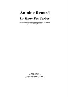 Le Temps des Cerises: For Bb soprano or tenor saxophone and piano by Antoine Renard