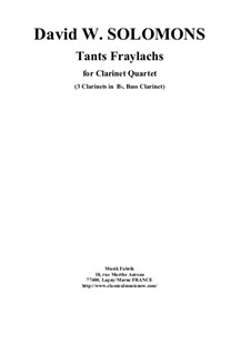 Tants Fraylachs: For 3 Bb clarinets and bass clarinet (Klezmer style) by Дэвид Соломонс