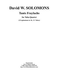 Tants Fraylachs: For 2 Bb euphoniums and 2 tubas by Дэвид Соломонс