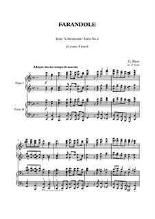 Сюита II: Farandole, for piano four hands by Жорж Бизе