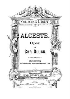 Альцеста, Wq.44: Клавир с вокальной партией by Кристоф Виллибальд Глюк