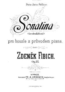 Сонатина ре минор для скрипки и фортепиано, Op.27: Партитура by Зденек Фибих