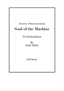 Anima Mechanicae: Soul of the Machine: Anima Mechanicae: Soul of the Machine by Sarah Wallin Huff