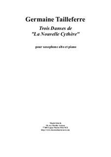 Trois Danses de 'La Nouvelle Cythère': Для саксофона альта и фортепиано by Germaine Tailleferre