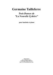 Trois Danses de 'La Nouvelle Cythère': Для гобоя и фортепиано by Germaine Tailleferre