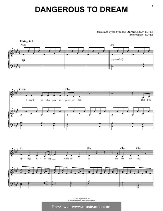 Dangerous to Dream (from Frozen: The Broadway Musical): Для голоса и фортепиано by Robert Lopez, Kristen Anderson-Lopez