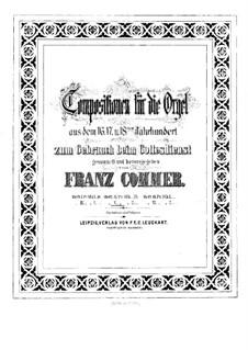 Композиции для органа: Книга V by Джироламо Фрескобальди, Джакомо Кариссими, Франц Ксавер Муршхаузер, Johann Speth