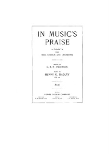 In Music's Praise, Op.21: In Music's Praise by Генри Кимболл Хедли