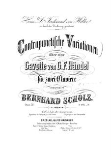 Контрапунктические вариации на тему Гавота Генделя для двух фортепиано в четыре руки, Op.54: Партия I фортепиано by Бернард Шольц